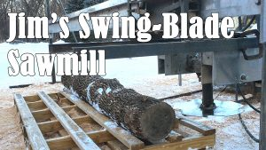 Jim's Swing Blade Sawmill