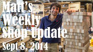 Matt's Weekly Shop Update - Sept 8 2014