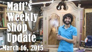 Matt's Weekly Shop Update - Mar 16 2015