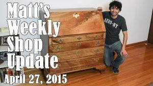 Matt's Weekly Shop Update - Apr 27 2015