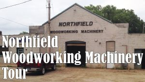 Northfield Woodworking Machinery Tour