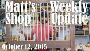 Matt's Weekly Shop Update - Oct 12, 2015
