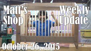 Matt's Weekly Shop Update - Oct 26, 2015