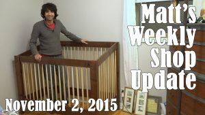 Matt's Weekly Shop Update - Nov 2, 2015