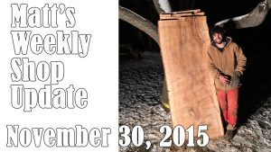 Matt's Weekly Shop Update - Nov 30, 2015