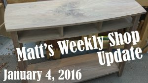 Matt's Weekly Shop Update - Jan 4, 2016